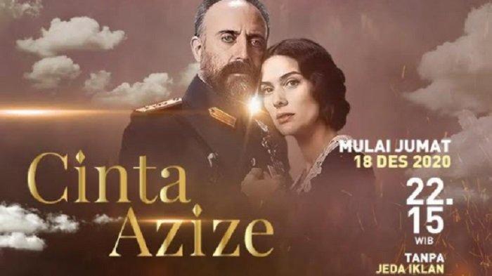Serial Cinta Azize Bakal Menyapa Para Pecinta Drama Turki di Indonesia